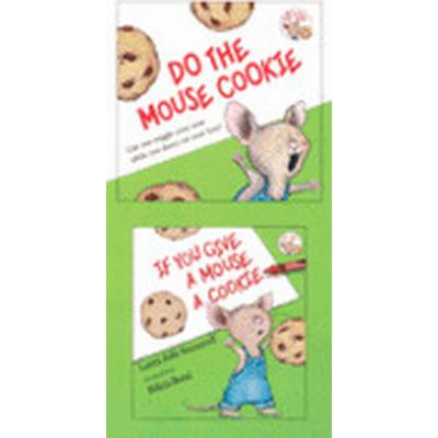 If You Give a Mouse a Cookie [With CD (Audio)] (Inbunden, 2007)